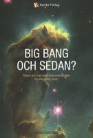 Big Bang och sedan?