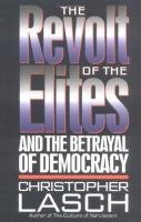 The revolt of the elites and betrayal of democracy