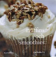 Muffins och smoothies
