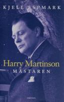 Harry Martinson - mästaren