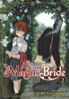 The ancient magus' bride: Vol. 2.