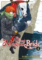 The ancient magus' bride: Vol. 4.