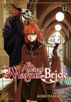 The ancient magus' bride: Vol. 12 / /