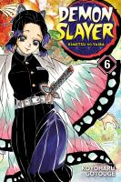 Demon slayer: Volume 6. : The demon slayer corps gathers /