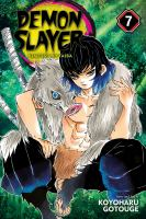 Demon slayer: Volume 7. : Trading blows at close quarters /