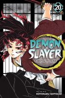 Demon slayer: Volume 20. : The path of opening a steadfast heart /