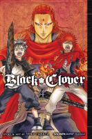Black clover: Vol. 4, The crimson lion king / translation: Taylor Engel