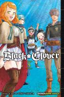 Black clover: Vol. 5, Light / translation: Taylor Engel