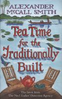 Tea time for the traditionally built